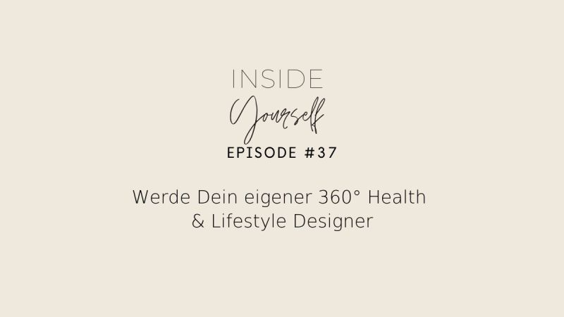 Podcast Inside Yourself Episode 37