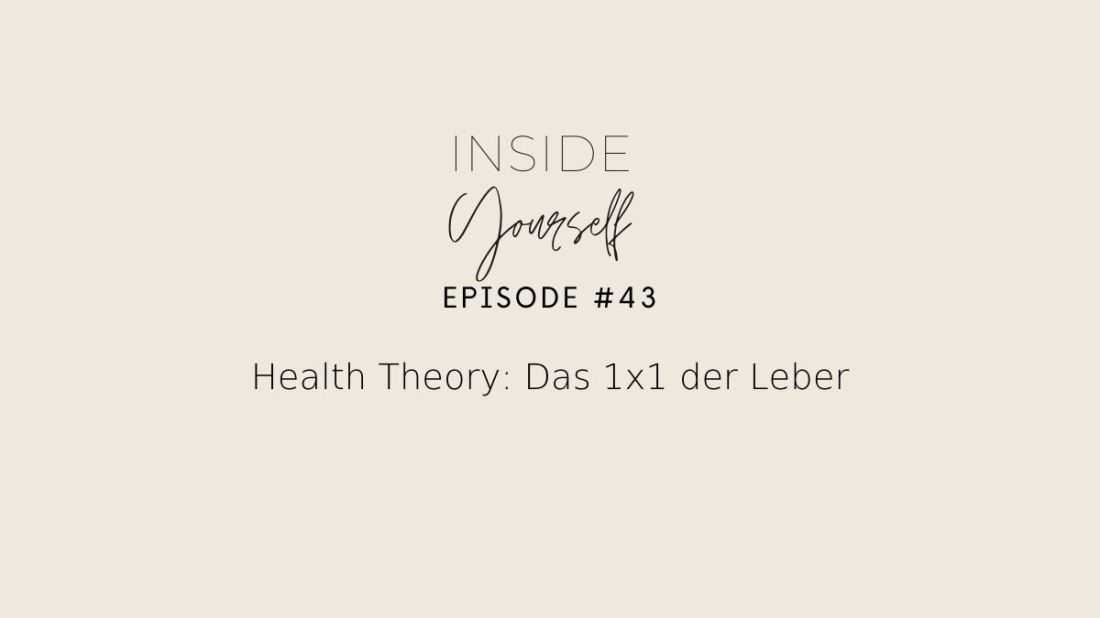 Health Theory: 1x1 der Leber